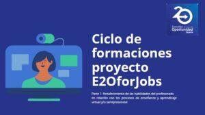 Sesión de formación E2OforJobs - ¿Cómo adaptar el trabajo por proyectos ABP al entorno online/semipresencial? @ Zoom